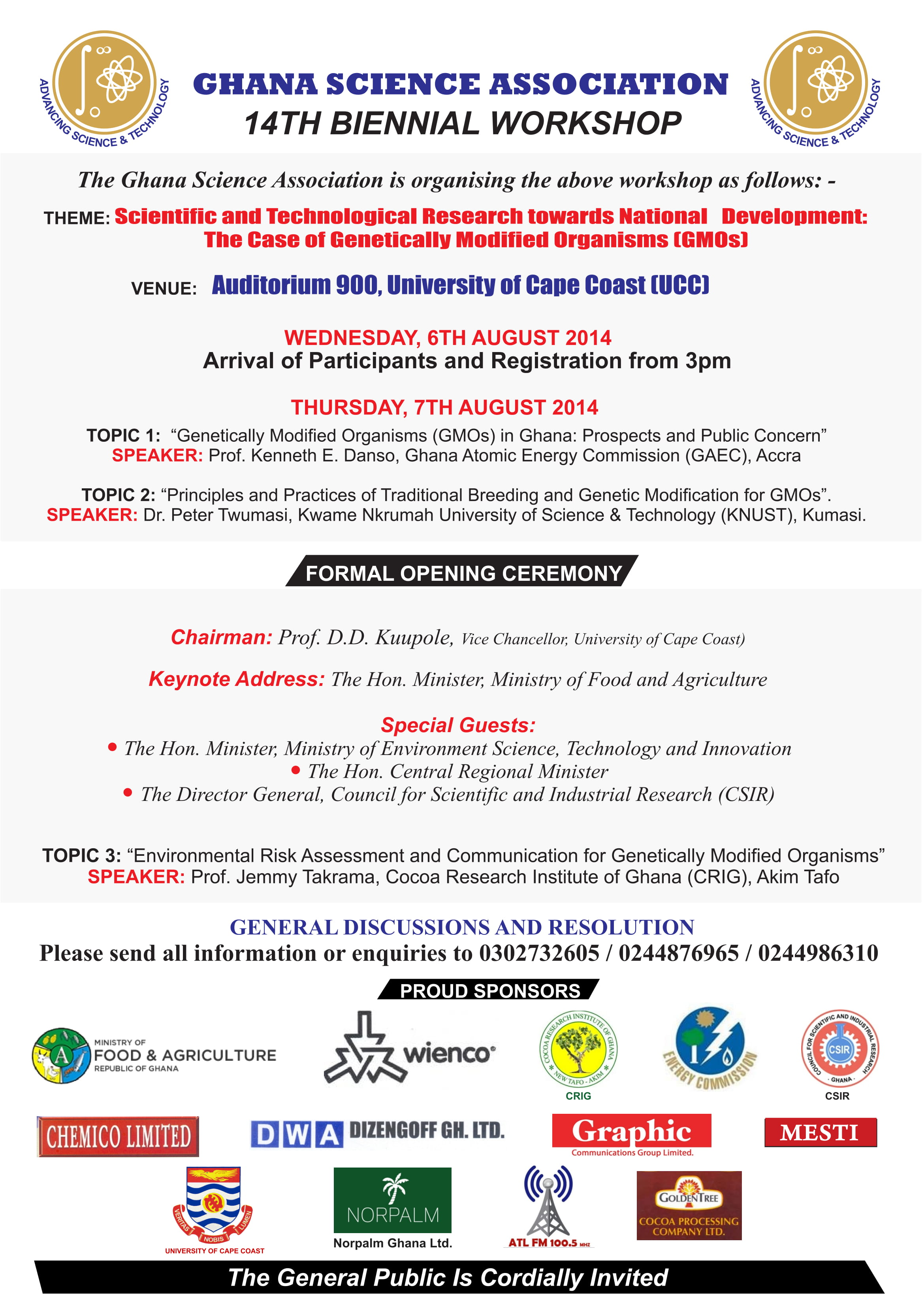 14th Biennial Workshop : Scientific and Technological Research Towards National Development: The Case of Genetically Modified Organisms (GMOs)